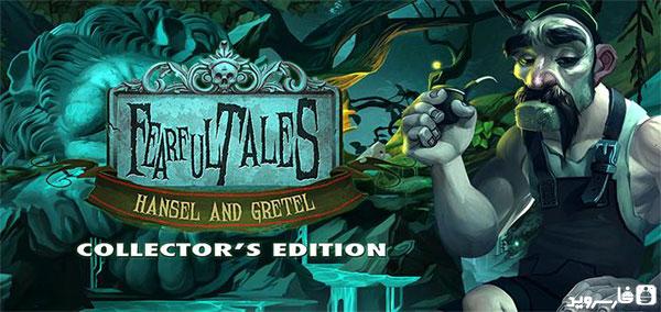 """دانلود Fearful Tales: Hansel & Gretel 1.0 – بازی پازل """"قصه های ترسناک"""" اندروید + دیتا"""