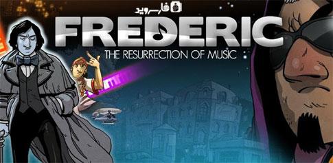 دانلود Frederic Resurrection of Music - بازی موزیکال اندروید!