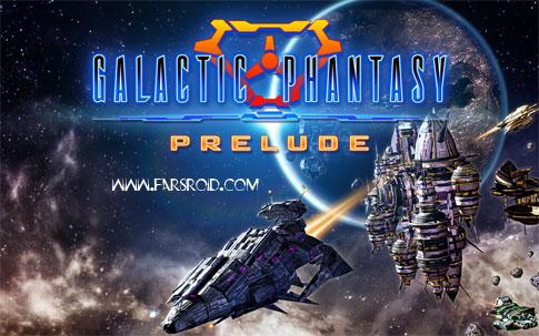 دانلود Galactic Phantasy Prelude - بازی جنگ های فضایی اندروید !
