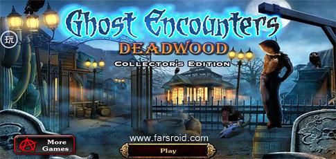دانلود Ghost Encounters: Deadwood - بازی ماجراجویی ترسناک اندروید!