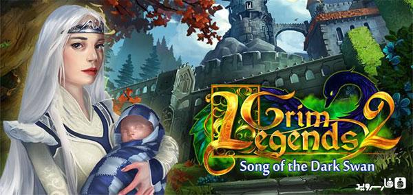 دانلود Grim Legends 2 - بازی افسانه های گریم 2 اندروید + دیتا