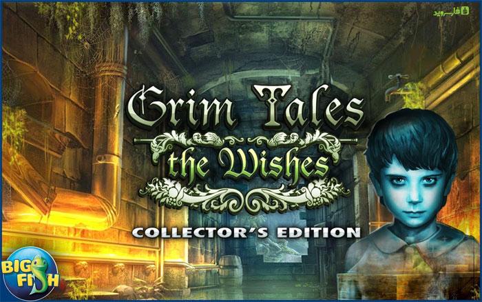 دانلود Grim Tales: The Wishes CE - بازی ماجرایی قصه های گریم اندروید + دیتا - نسخه فول