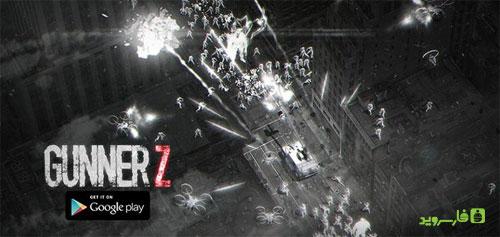 دانلود Gunner Z - بازی اکشن توپچی z اندروید + دیتا