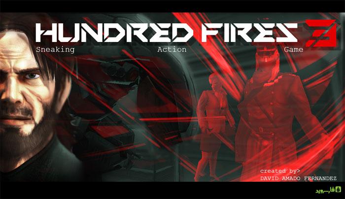 دانلود HUNDRED FIRES 3 Sneak & Action - بازی صد آتش 3 اندروید + دیتا