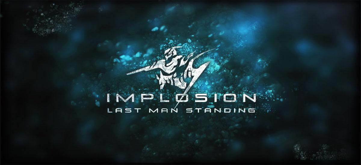 """دانلود Implosion - Never Lose Hope - بازی اکشن """"انفجار"""" اندروید + دیتا"""
