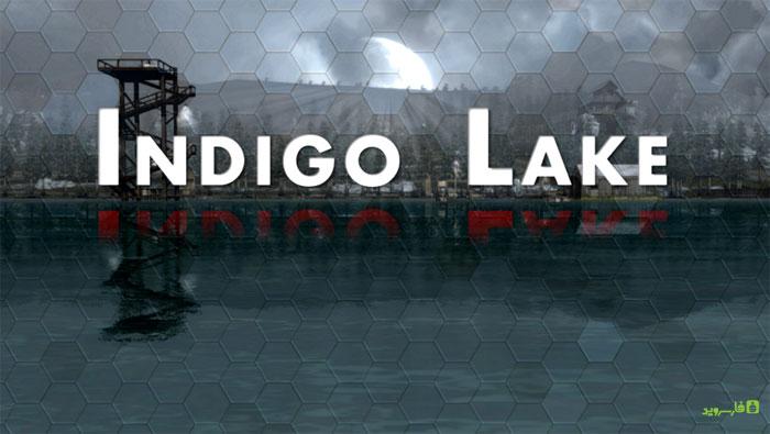 دانلود Indigo Lake - بازی اکشن ترسناک دریاچه ایدیاگو اندروید + دیتا