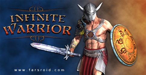 دانلود Infinite Warrior - بازی اکشن گرافیکی جنگجوی بینهایت اندروید + دیتا + تریلر