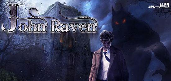 دانلود John Raven: The Curse - بازی پازل جان راون اندروید + دیتا