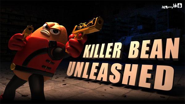 دانلود Killer Bean Unleashed - بازی لوبیای قاتل اندروید + مود