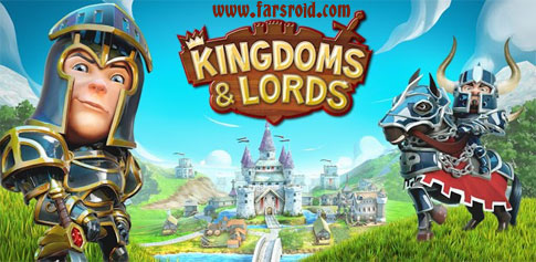 دانلود Kingdoms & Lords - بازی پادشاهان و اربابان گیملافت اندروید