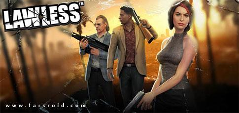 دانلود LAWLESS - بازی تفنگی اچ دی بی قانون اندروید + دیتا (آنلاین!)