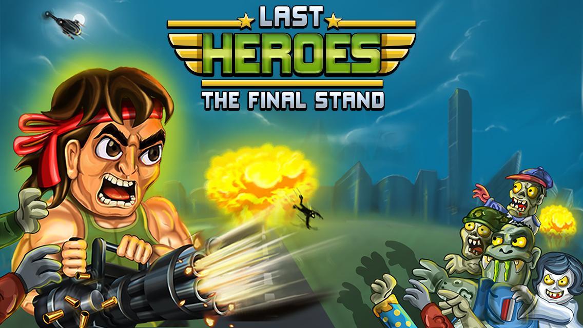 دانلود Last Heroes - The Final Stand - بازی آخرین قهرمانان اندروید