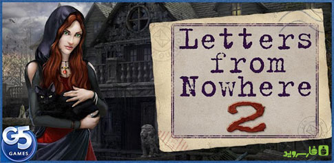 دانلود Letters from Nowhere 2 - بازی نامه هایی از ناکجا 2 اندروید + دیتا