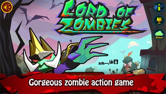 دانلود Lord of Zombies - بازی اکشن پادشاه زامبی ها اندروید + دیتا + مود
