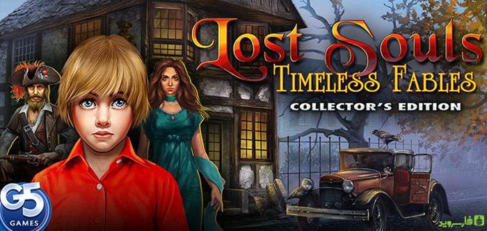 دانلود Lost Souls 2: Timeless Fables - بازی معمایی حکایات بی انتها اندروید + دیتا