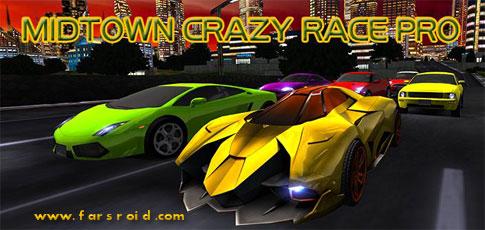 دانلود MIDTOWN CRAZY RACE - بازی مسابقات دیوانه اندروید + دیتا