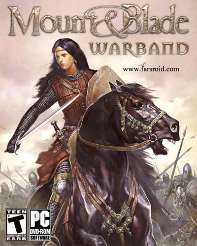 دانلود Mount & Blade: Warband - بازی خارق العاده کوه و تیغه: گروه جنگ آندروید + دیتا + تریلر