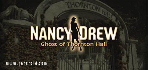 دانلود Nancy Drew: Ghost of Thornton - بازی ماجرایی اندروید