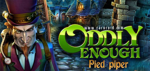 دانلود Oddly Enough: Pied Piper - بازی فکری اچ دی اندروید + دیتا