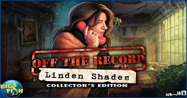 دانلود Off the Record: Linden Shades - بازی ماجراجویی فوق العاده زیبای اندروید + دیتا