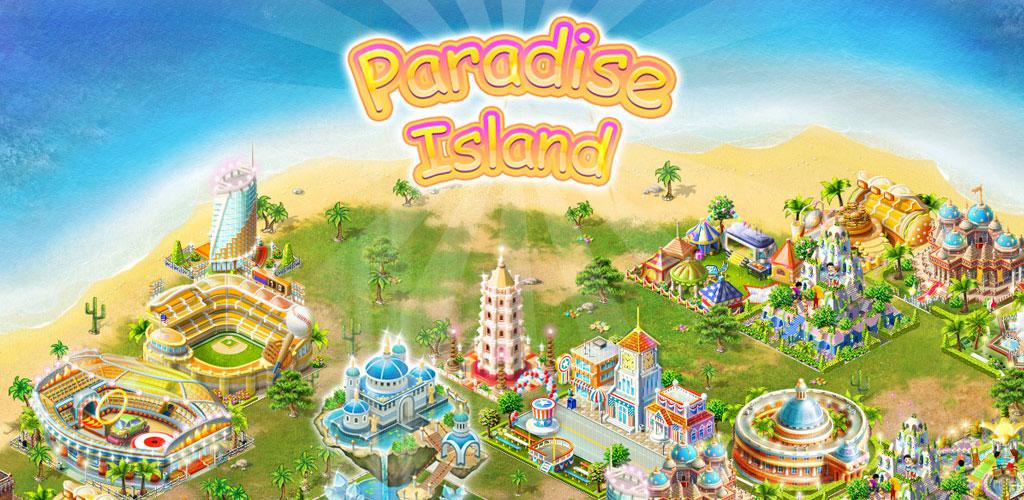 دانلود Paradise Island - بازی محبوب جزیره بهشتی اندروید + دیتا