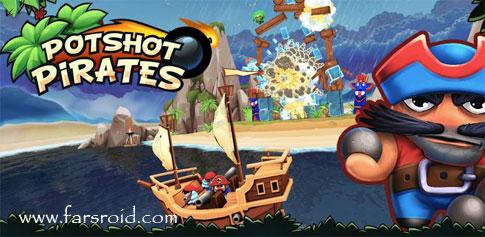 دانلود Potshot Pirates 3D + Data - بازی دزدان دریایی اندروید