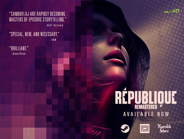 دانلود République 3.0 – بازی اکشن ریپابلیکو اندروید !