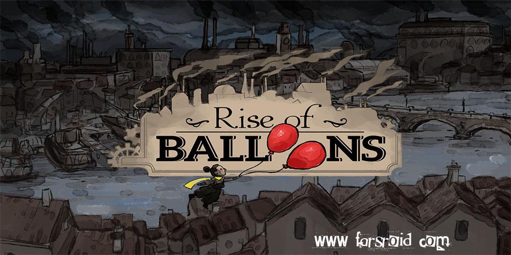 """دانلود Rise of Balloons - بازی پازل فوق العاده """"بادکنک"""" اندروید + مود + دیتا"""