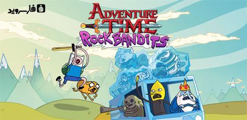 دانلود Rock Bandits - Adventure Time - بازی ماجراجویی زمان اندروید