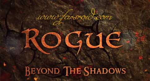 دانلود Rogue: Beyond The Shadows - بازی اکشن فوق العاده اندروید + دیتا