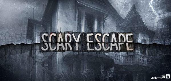 دانلود Scary Escape - بازی فرار ترسناک اندروید + دیتا