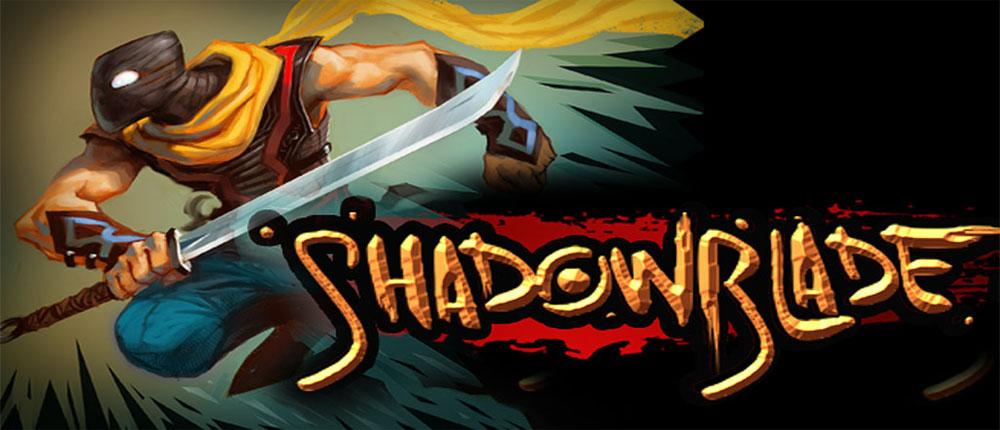 دانلود Shadow Blade - بازی ماجراجویی سایه شمشیر اندروید + دیتا
