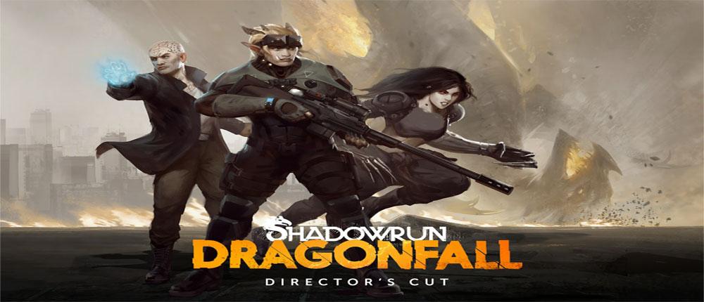 دانلود Shadowrun: Dragonfall - DC - بازی سقوط اژدها اندروید + دیتا