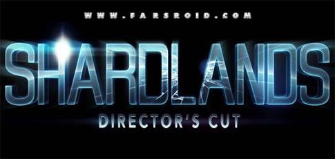 دانلود Shardlands - بازی اچ دی ماجراجویی و اکشن زمین های سفالی اندروید + دیتا + تریلر
