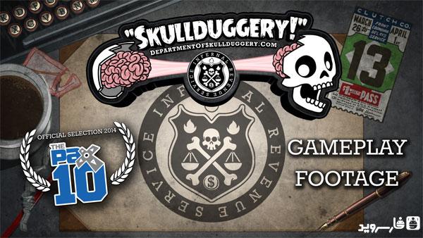 دانلود Skullduggery - بازی فرار جمجمه اندروید + دیتا