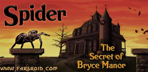 دانلود Spider: Secret of Bryce Manor - بازی عنکبوتی اندروید