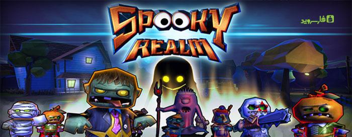 دانلود Spooky Realm - بازی اکشن قلمرو شبح وار اندروید + مود + دیتا