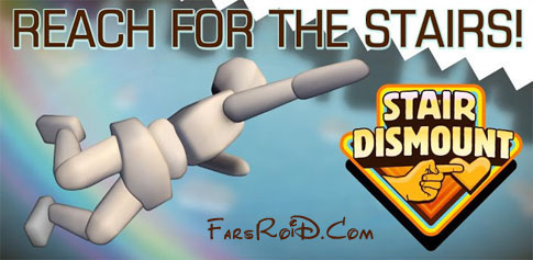 Stair Dismount Android