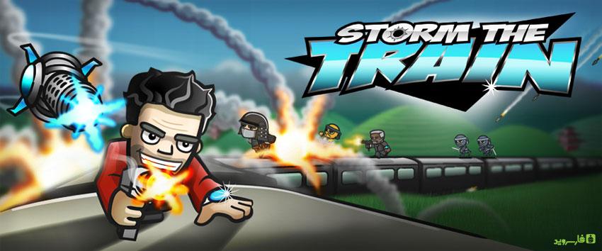 دانلود Storm the Train - بازی اکشن یورش به قطار اندروید + مود
