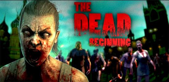 دانلود THE DEAD: Beginning - بازی ترسناک اندروید !