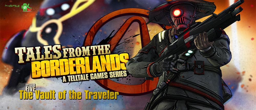 دانلود Tales from the Borderlands - بازی قصه های سرزمین های مرزی اندروید + دیتا