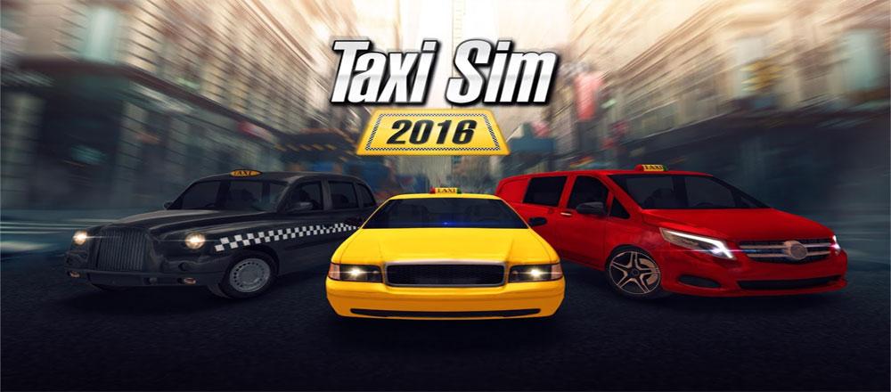 دانلود Taxi Sim 2016 - بازی شبیه ساز تاکسی اندروید + مود