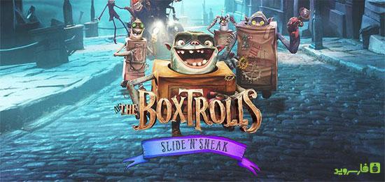 دانلود The Boxtrolls: Slide 'N' Sneak - بازی ماجراجویی غول های جادویی اندروید + دیتا