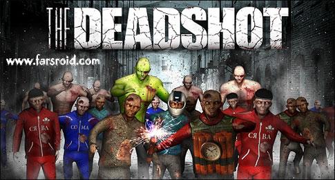 دانلود The Deadshot - بازی ویروس زامبی اندروید + دیتا