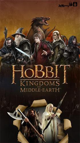 The Hobbit: Kingdoms Android - بازی اندروید
