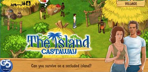 دانلود The Island: Castaway - بازی جزیره ناشناس اندروید