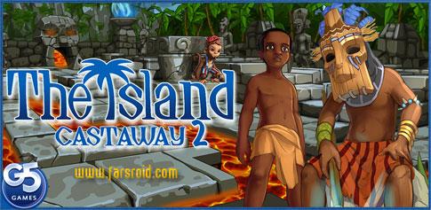 دانلود The Island: Castaway® 2 - بازی جزیره: مردود اندروید + دیتا