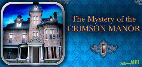 دانلود The Mystery of Crimson Manor - بازی پازل اندروید + دیتا