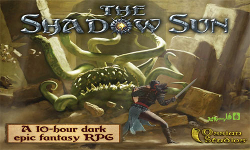 دانلود The Shadow Sun 1.0 – بازی شگفت انگیز سایه خورشید اندروید!