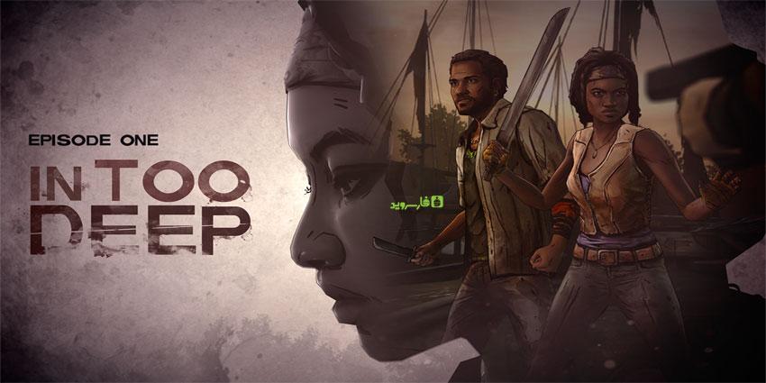 دانلود The Walking Dead: Michonne - سری جدید بازی مردگان متحرک اندروید